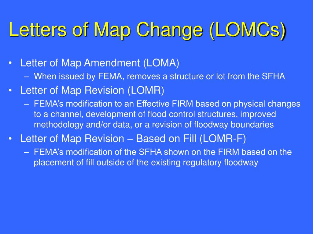 Letters of Map Change (LOMCs)