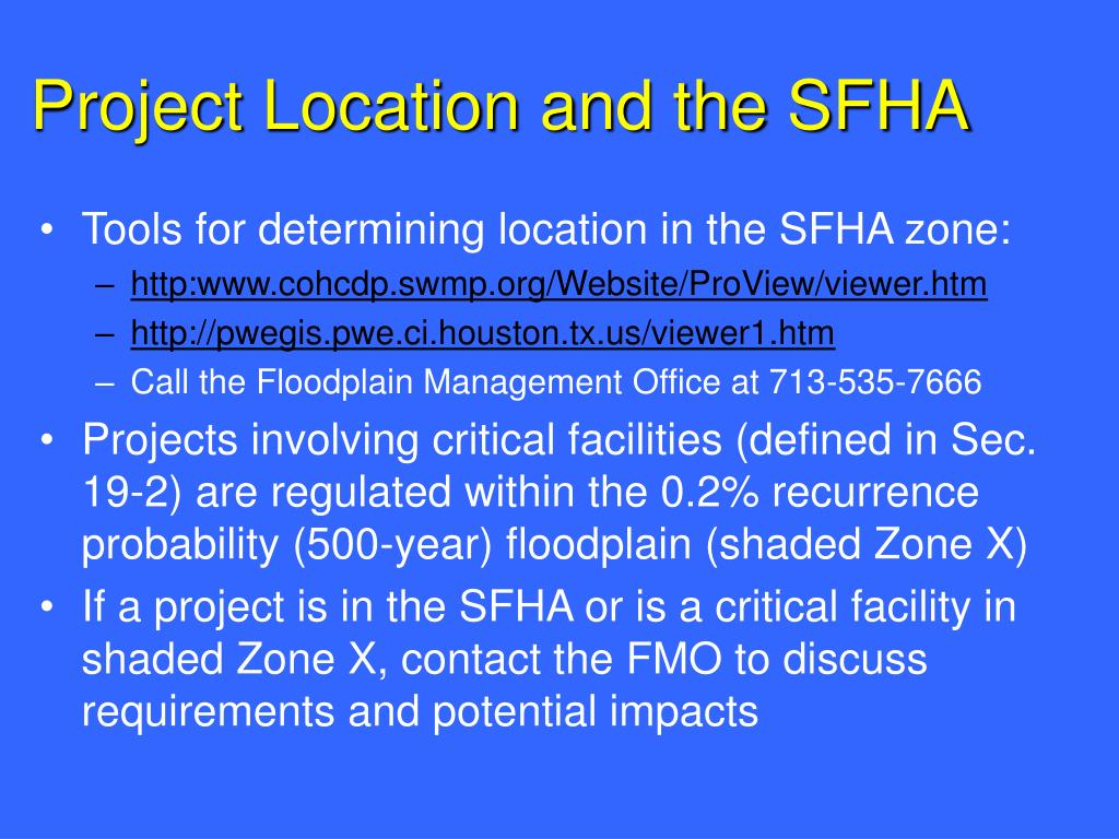 Project Location and the SFHA