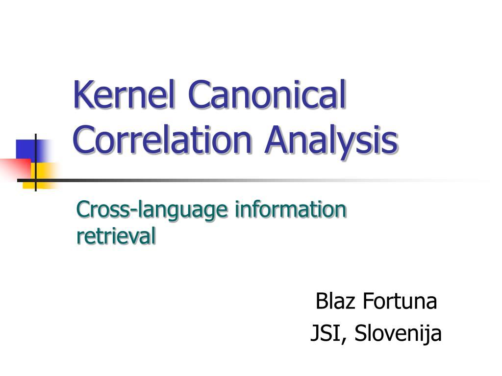 kernel canonical correlation analysis l.