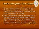 cradle your quote then analyze it