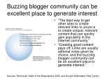 buzzing blogger community can be excellent place to generate interest