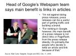head of google s webspam team says main benefit is links in articles