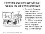 no online press release will ever replace the art of the schmooze