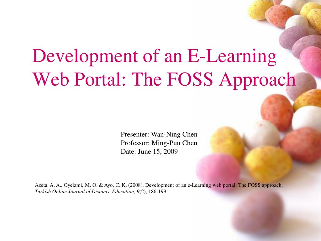 development of an e learning web portal the f oss approach l.