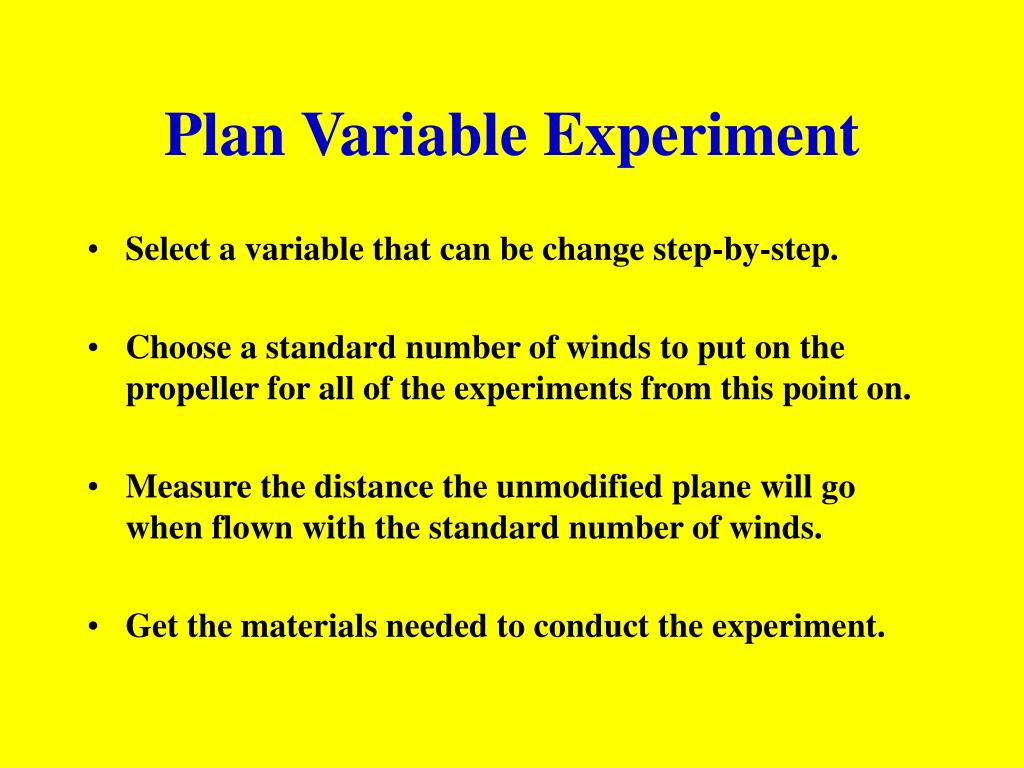 Plan Variable Experiment