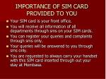 importance of sim card provided to you