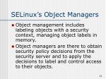 selinux s object managers