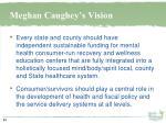 meghan caughey s vision
