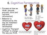 6 cognitive perspective