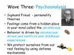 wave three psychoanalysis