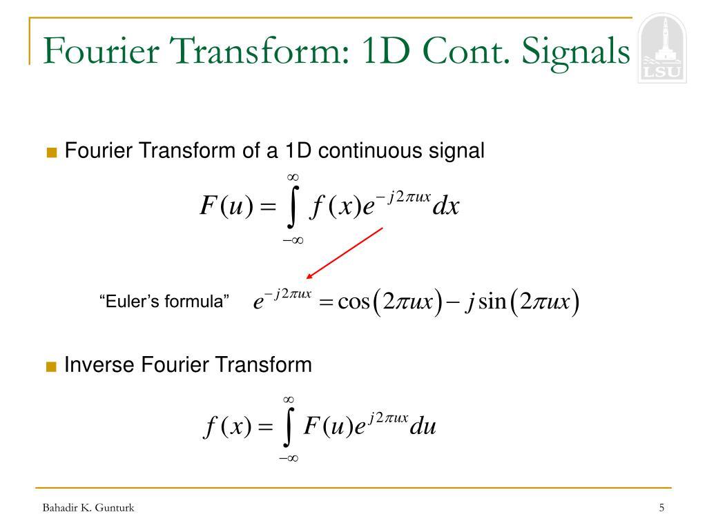 Fourier Transform: 1D Cont. Signals
