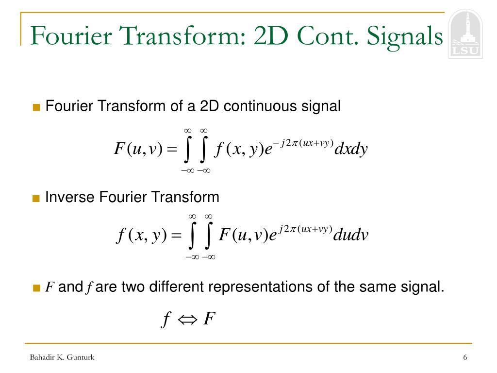 Fourier Transform: 2D Cont. Signals