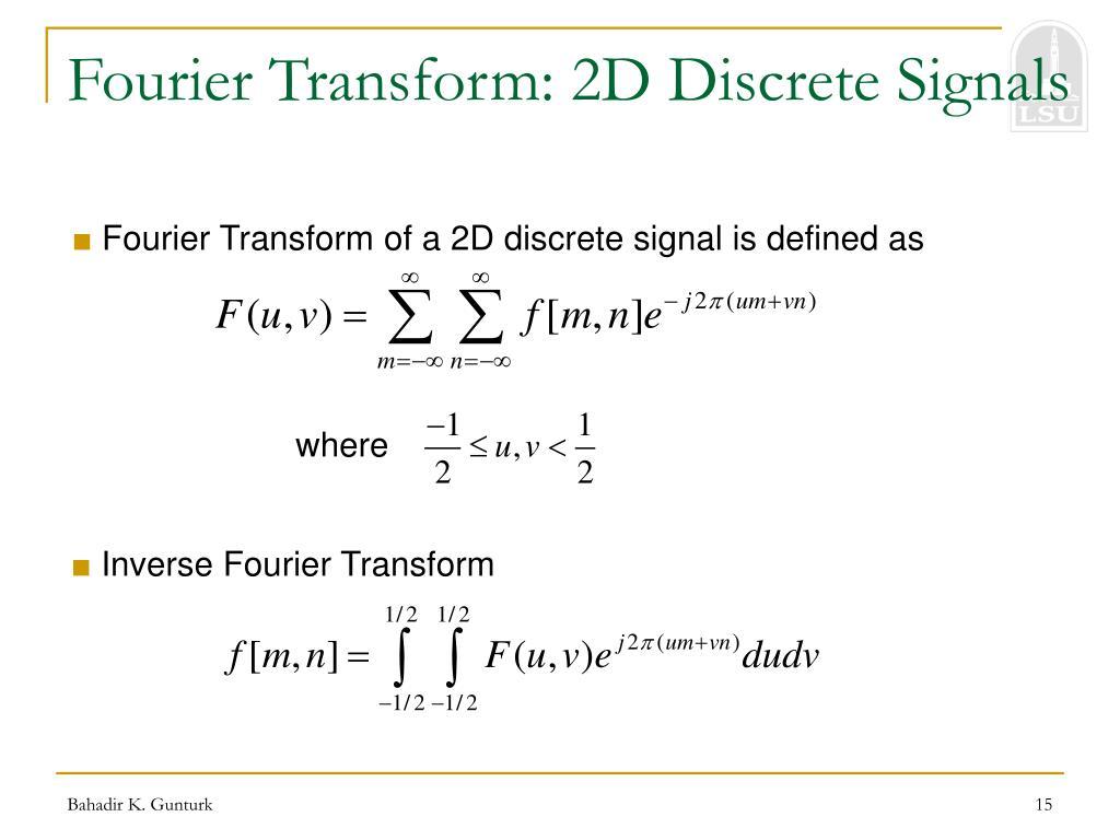 Fourier Transform: 2D Discrete Signals