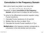 convolution in the frequency domain