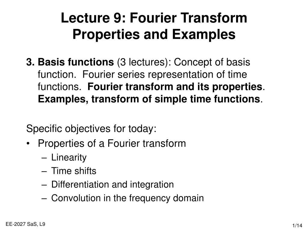 lecture 9 fourier transform properties and examples l.