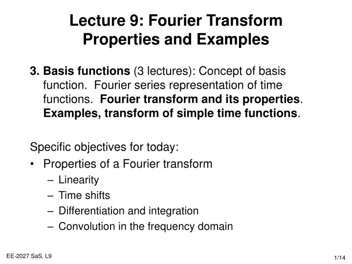 Ppt Lecture 9 Fourier Transform Properties And Examples