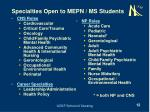 specialties open to mepn ms students