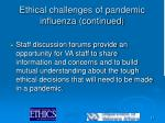 ethical challenges of pandemic influenza continued17