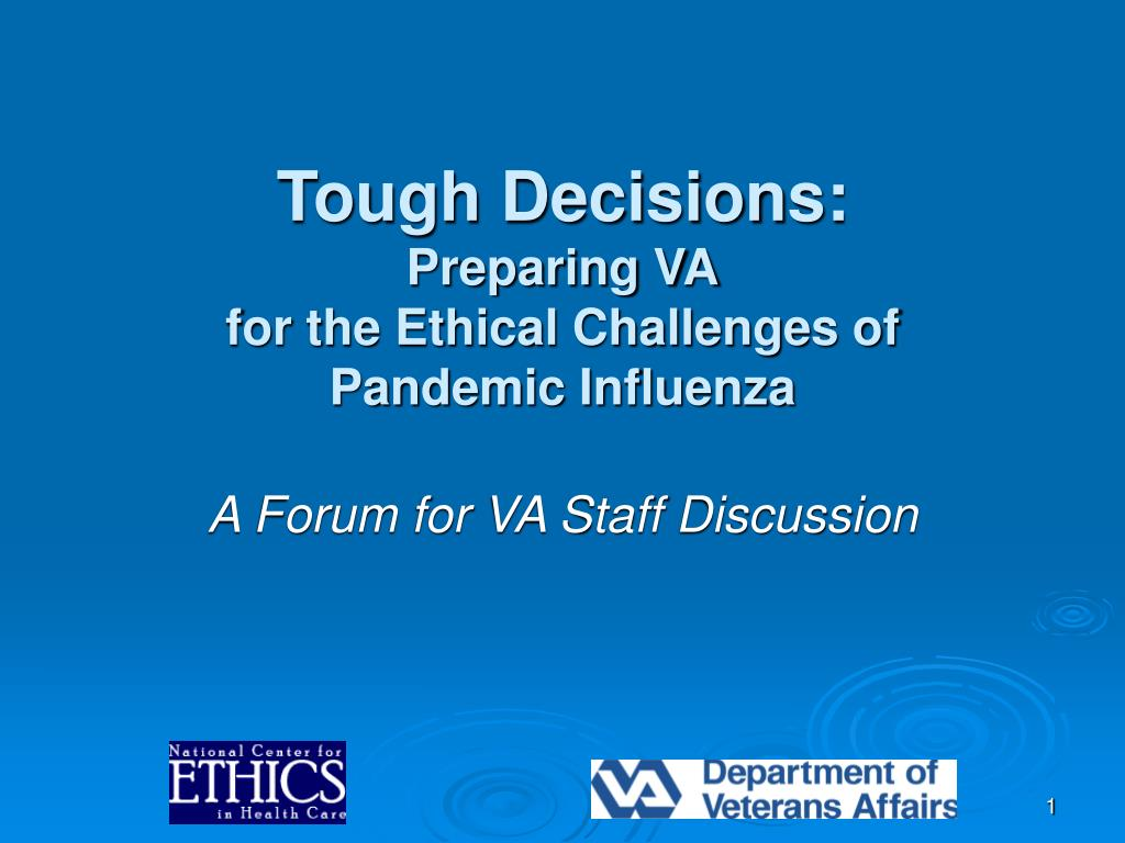 tough decisions preparing va for the ethical challenges of pandemic influenza l.