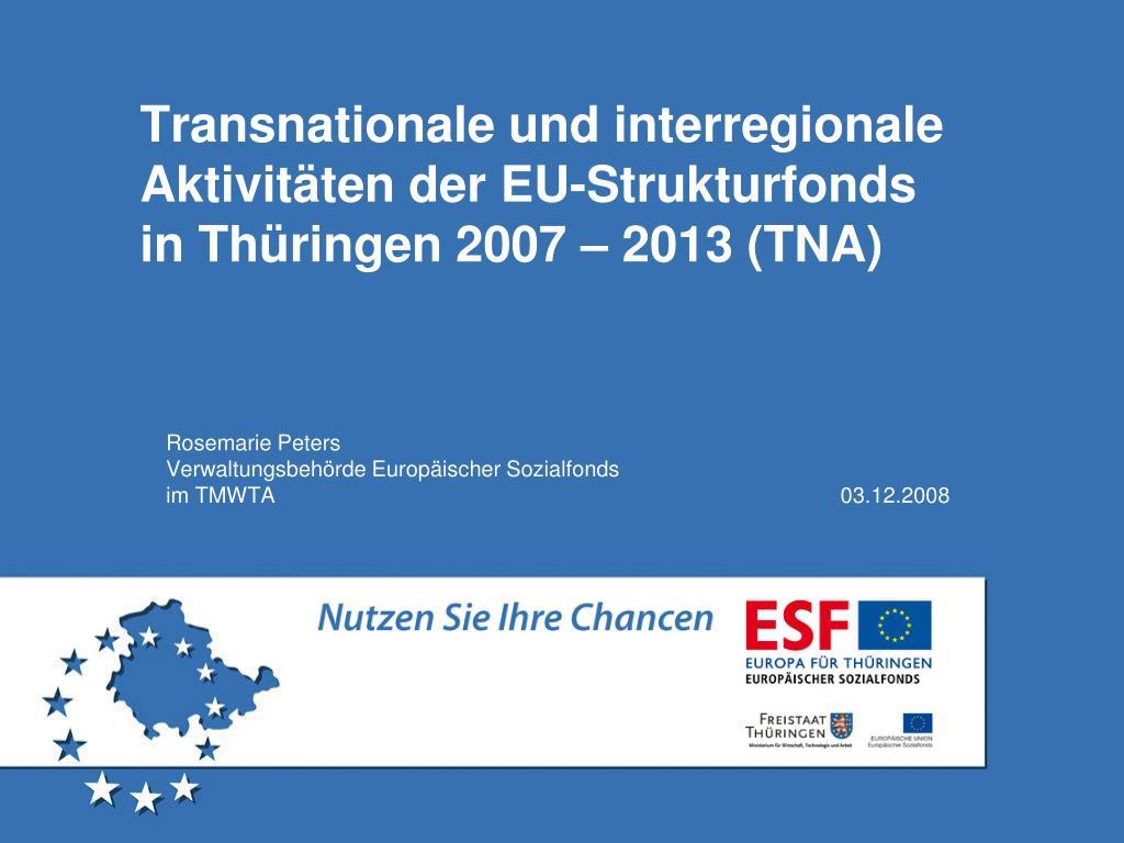 transnationale und interregionale aktivit ten der eu strukturfonds in th ringen 2007 2013 tna l.