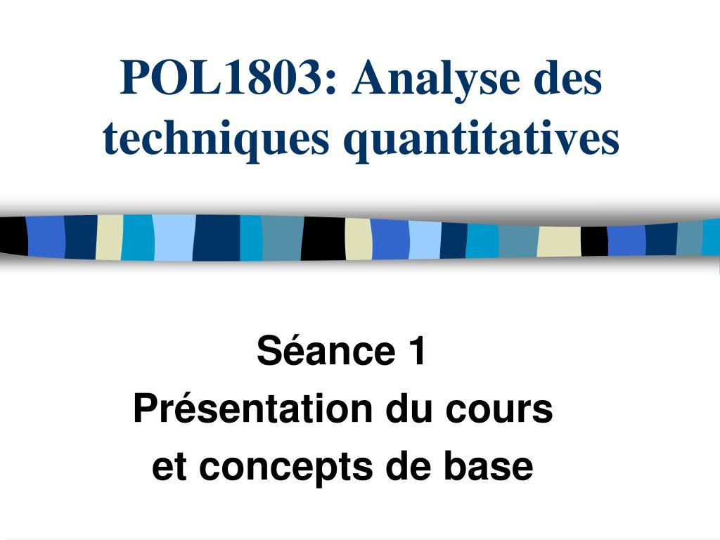 pol1803 analyse des techniques quantitatives l.