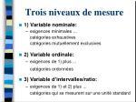 trois niveaux de mesure