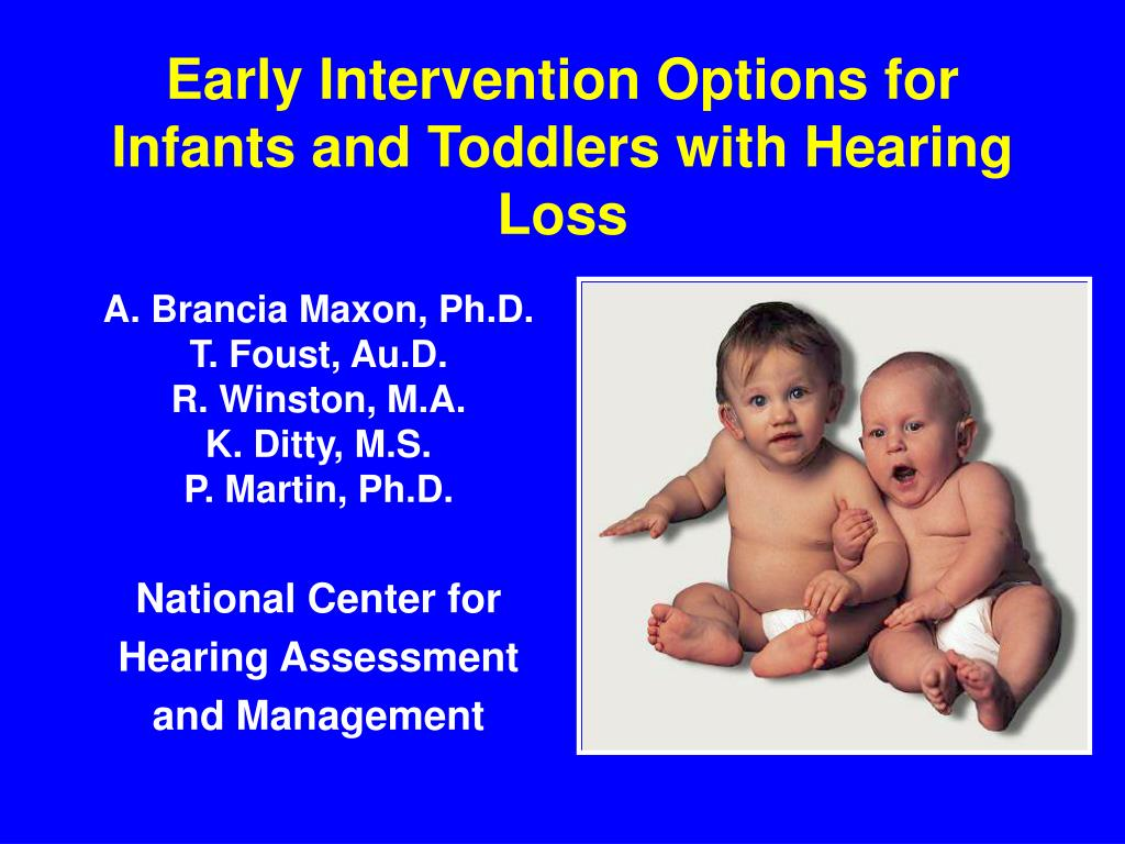 early intervention options for infants and toddlers with hearing loss l.