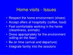 home visits issues