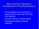 native american populations considerations in providing quality ei