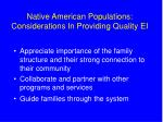 native american populations considerations in providing quality ei40