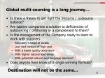 global multi sourcing is a long journey