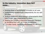 in the industry innovation does not mean