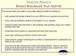 tools for districts district benchmark tool add on