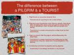 the difference between a pilgrim a tourist