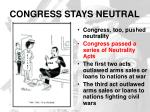 congress stays neutral