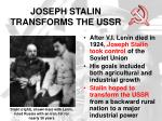 joseph stalin transforms the ussr