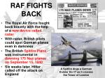 raf fights back