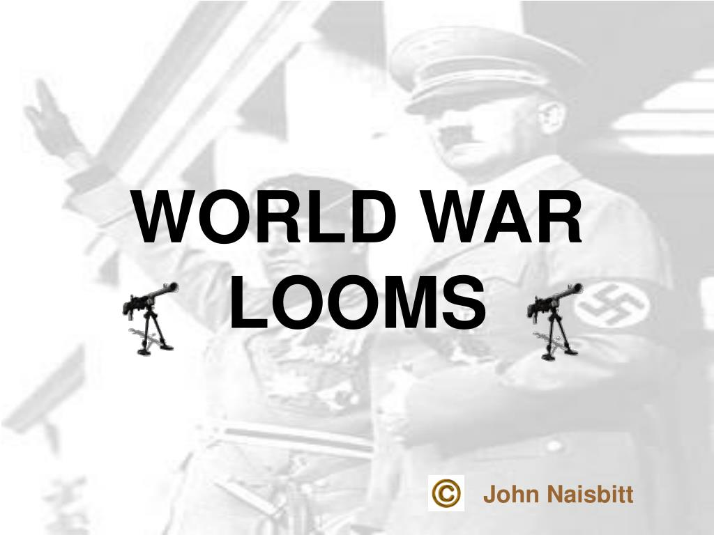 world war looms l.