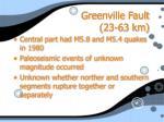 greenville fault 23 63 km