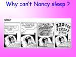 why can t nancy sleep