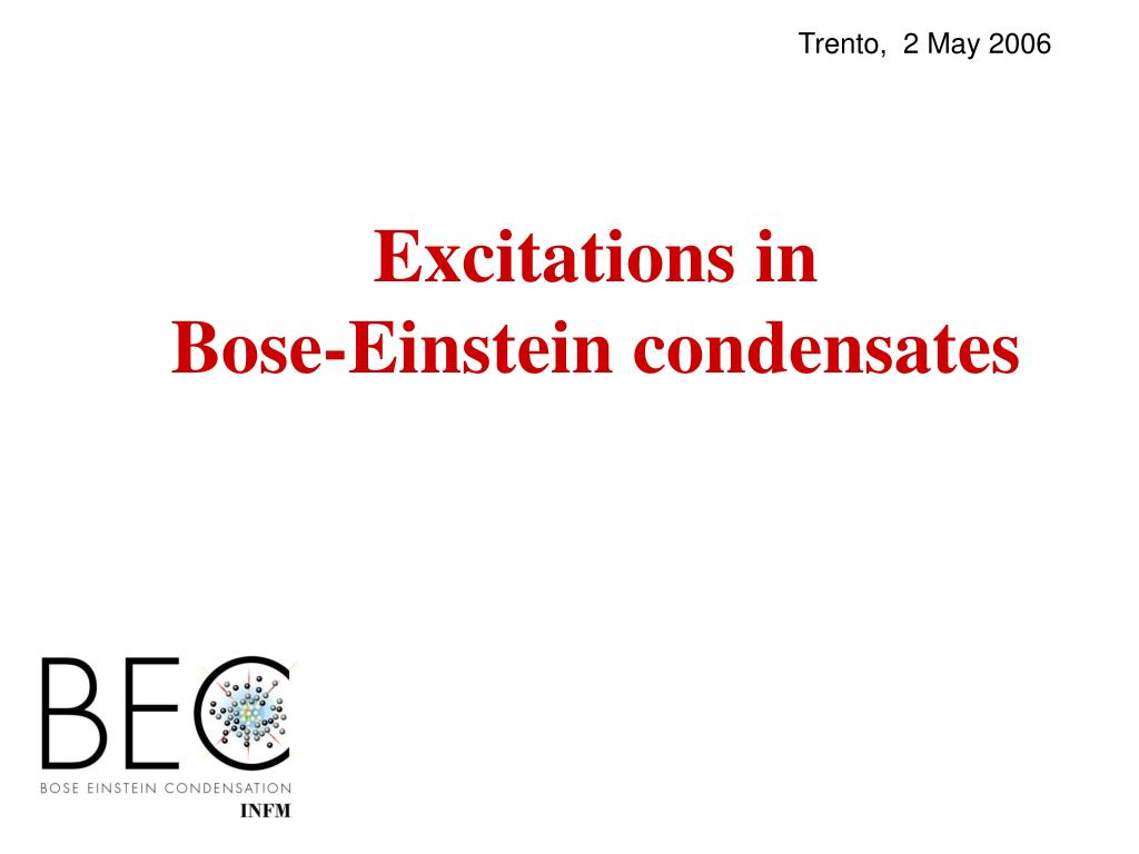excitations in bose einstein condensates l.