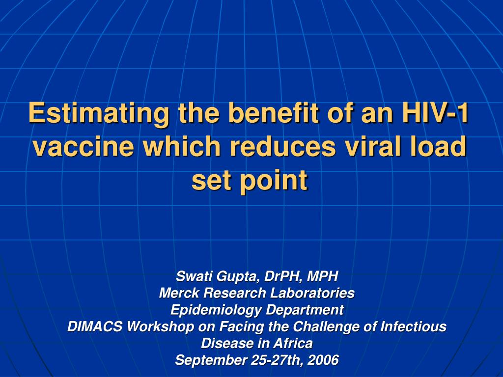estimating the benefit of an hiv 1 vaccine which reduces viral load set point l.