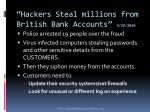 hackers steal millions from british bank accounts 9 29 2010