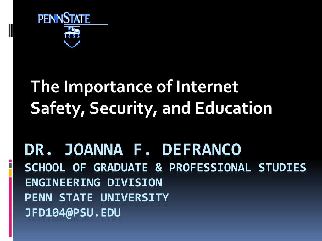 the importance of internet safety security and education l.