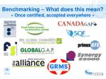 benchmarking what does this mean once certified accepted everywhere