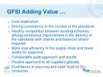 gfsi adding value