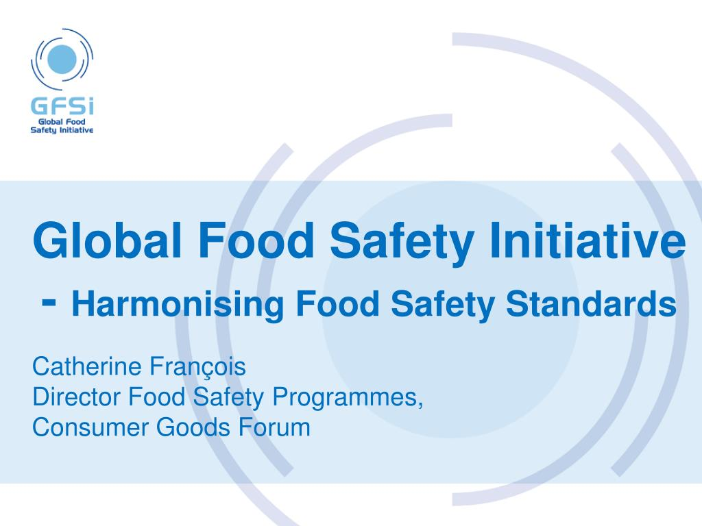 global food safety initiative harmonising food safety standards l.