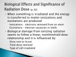 biological effects and significance of radiation dose p 62