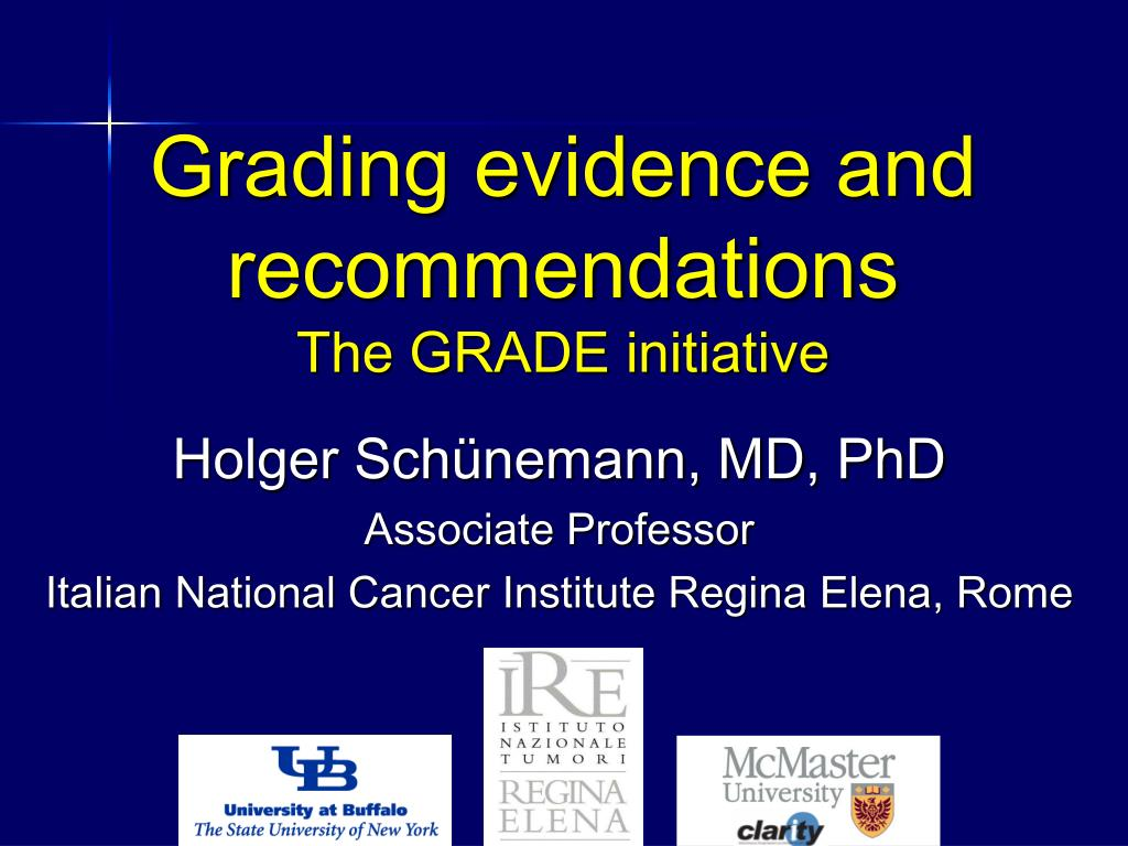 grading evidence and recommendations the grade initiative l.