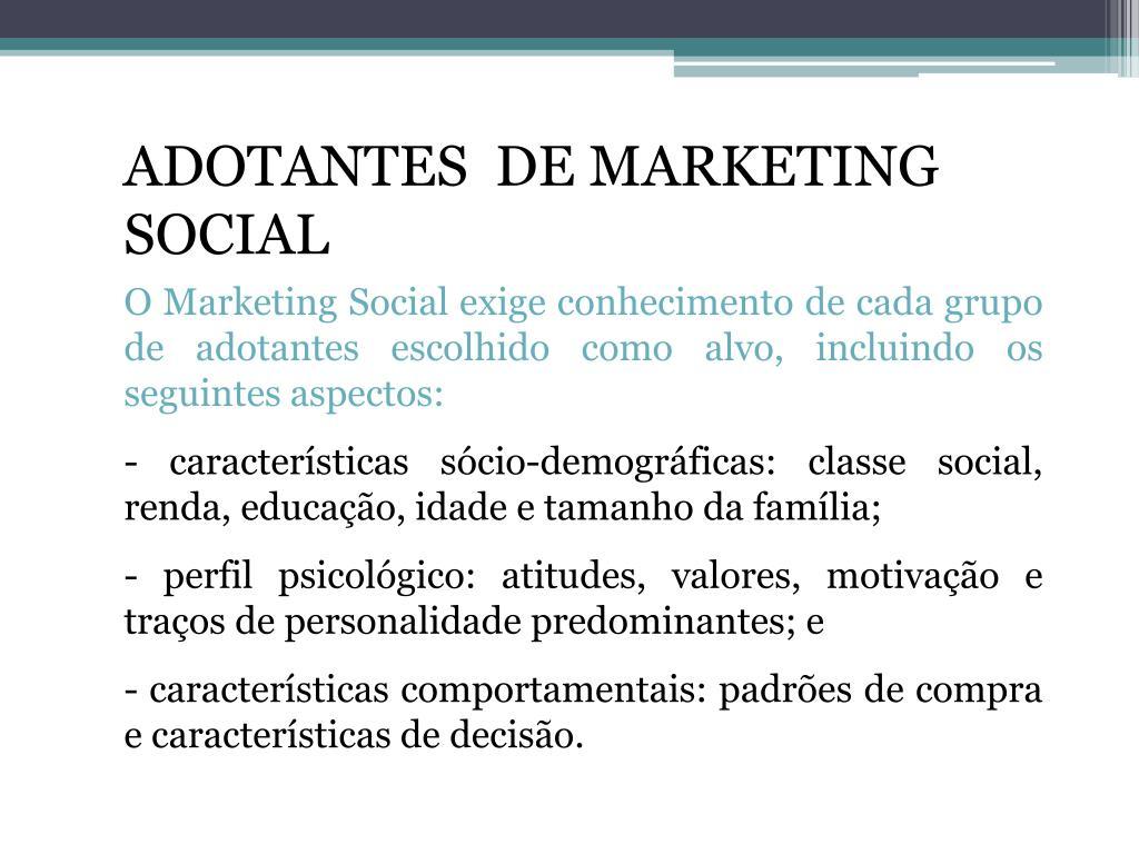 ADOTANTES  DE MARKETING SOCIAL